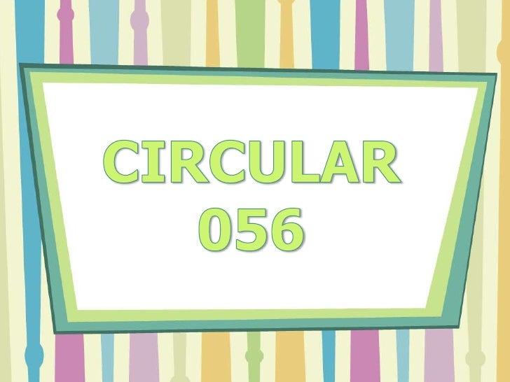 CIRCULAR 056<br />