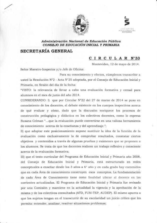 Admtnlstr.a,clón No,clono'l de Educqalón Públlcq SECRETARIA GENERAL CIRCULAR N'33 Montevideo, 12 de mayo de 2014. Seño¡ Ma...