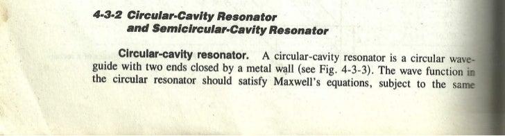 Circular and semicircular cavity resonator