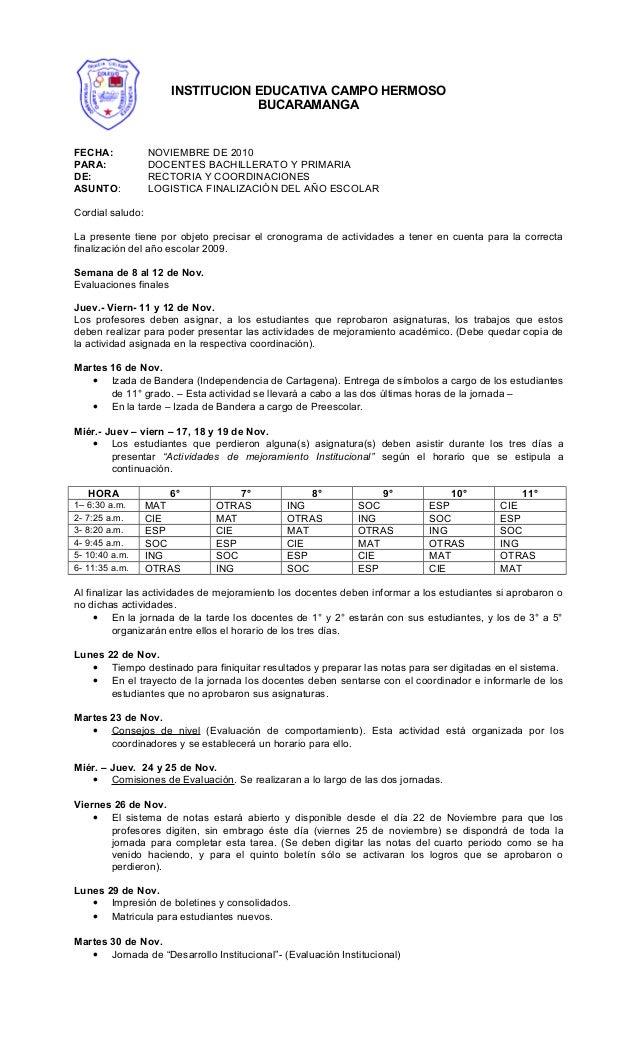 FECHA: NOVIEMBRE DE 2010 PARA: DOCENTES BACHILLERATO Y PRIMARIA DE: RECTORIA Y COORDINACIONES ASUNTO: LOGISTICA FINALIZACI...
