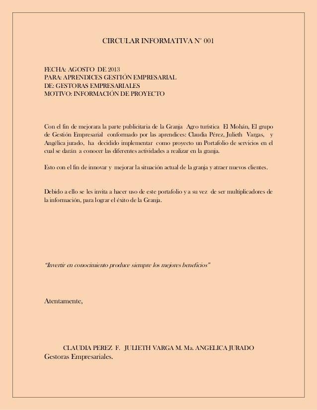 CIRCULAR INFORMATIVA N° 001 FECHA: AGOSTO DE 2013 PARA: APRENDICES GESTIÓN EMPRESARIAL DE: GESTORAS EMPRESARIALES MOTIVO: ...