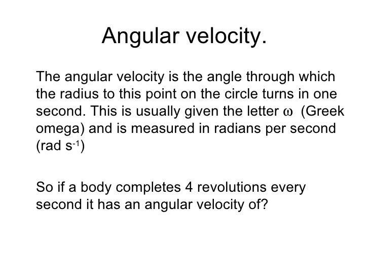 and angular velocity are Angular Velocity Equation