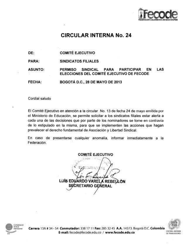 FEDERACIONCOLOMlBlAlUA DE EDUCADORESDE:PARA:ASUNTO:FECHA:CIRCULAR INTERNA No. 24COMITÉ EJECUTIVOSINDICATOS FILIALESPERMISO...