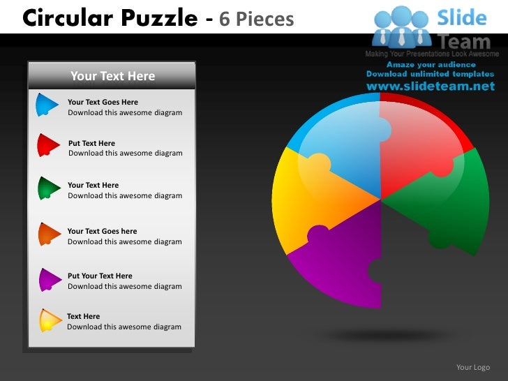 Circular Puzzle - 6 Pieces    Your Text Here    Your Text Goes Here    Download this awesome diagram    Put Text Here    D...