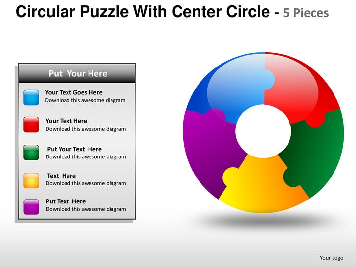 Circular Puzzle With Center Circle - 5 Pieces  PUTPut Your Here      YOUR TEXT HERE    • Text Goes Here    YourYour Text G...