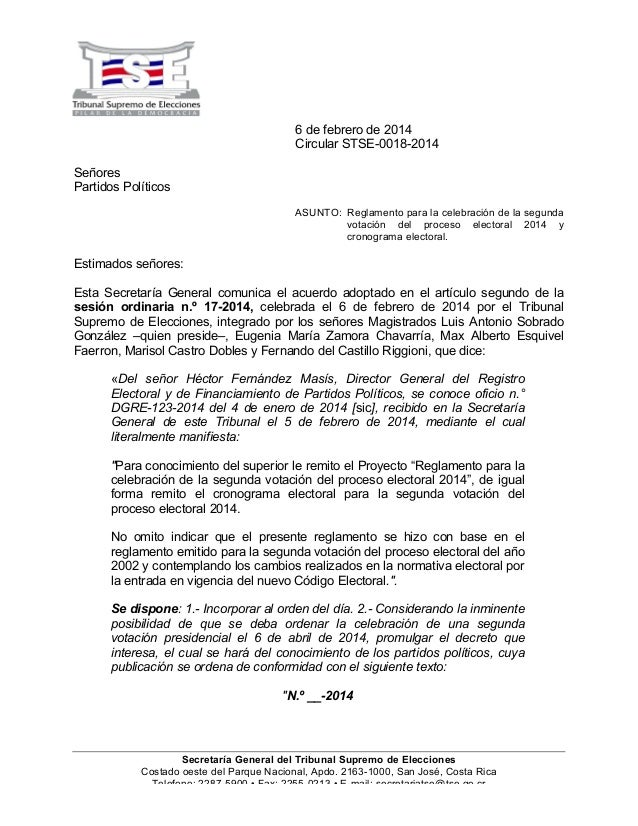 6 de febrero de 2014 Circular STSE-0018-2014 Señores Partidos Políticos ASUNTO: Reglamento para la celebración de la segun...