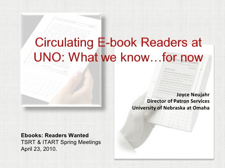Circulating eBook readers at UNO: what we know…for now