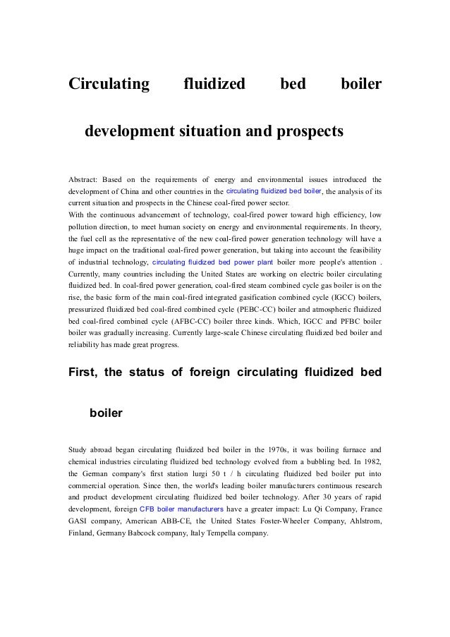 Circulating  fluidized  bed  boiler  development situation and prospects Abstract: Based on the requirements of energy and...