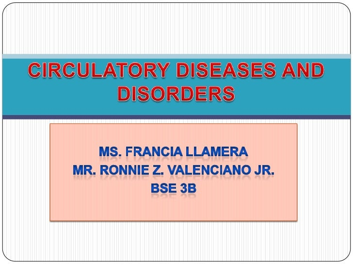 Circulatory diseases and disorders