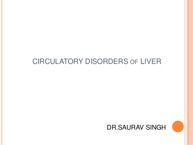 Circulatory disorders of liver