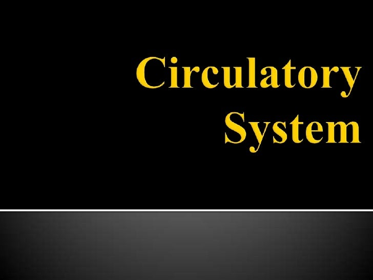  The circulatory system is an  organ system that passes  nutrients gases, hormones, blood  cells, etc. to and from cells ...
