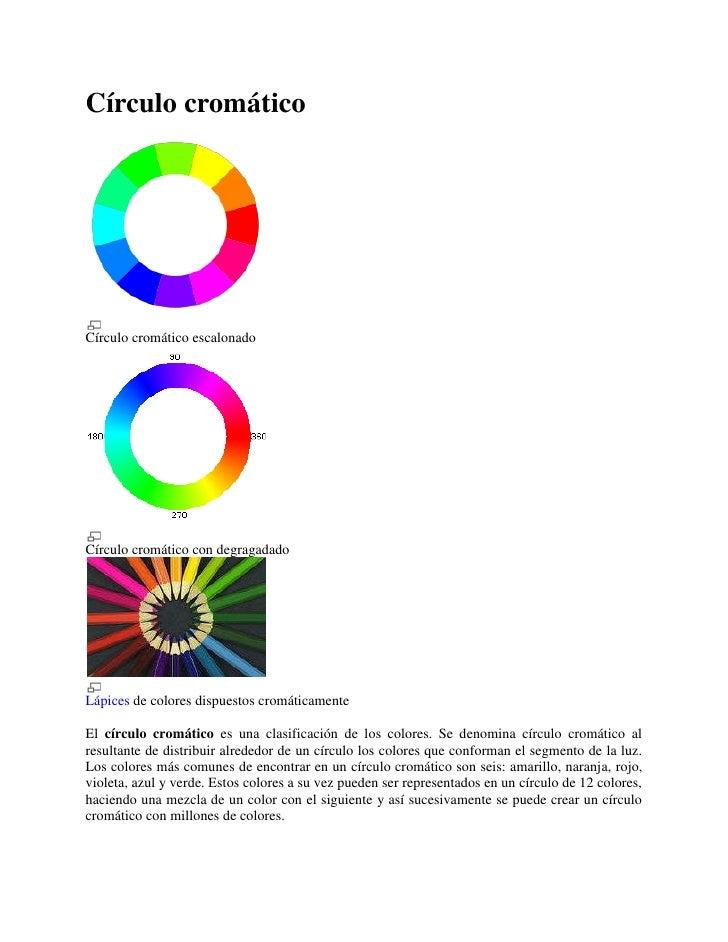 Círculo cromático<br />Círculo cromático escalonado<br />Círculo cromático con degragadado<br />Lápices de colores dispues...