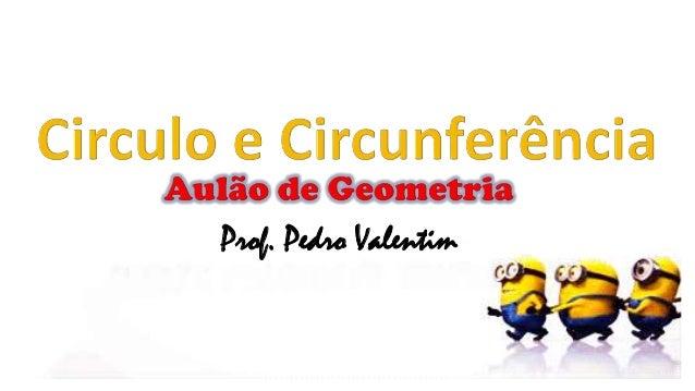Prof. Pedro Valentim