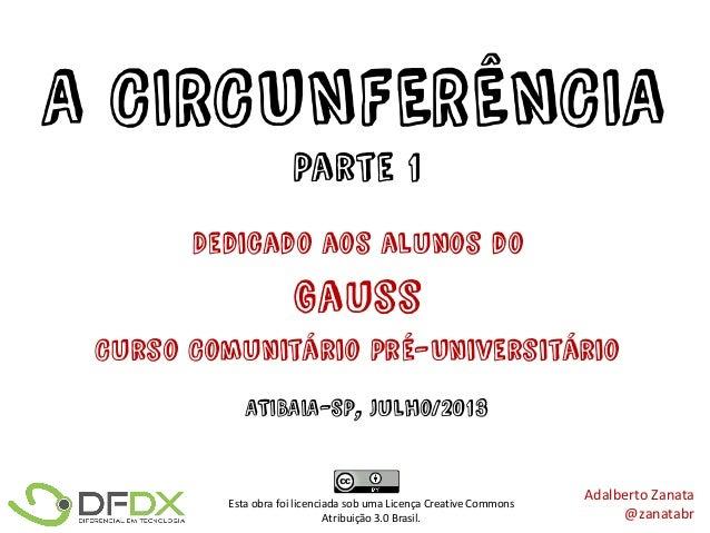 A Circunferência - Parte 1