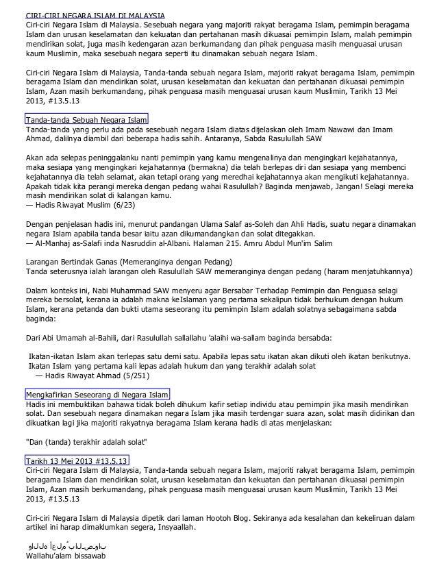 CIRI-CIRI NEGARA ISLAM DI MALAYSIACiri-ciri Negara Islam di Malaysia. Sesebuah negara yang majoriti rakyat beragama Islam,...
