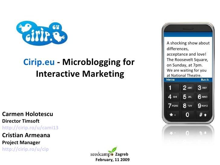 Cirip.eu - Microblogging for Interactive Marketing