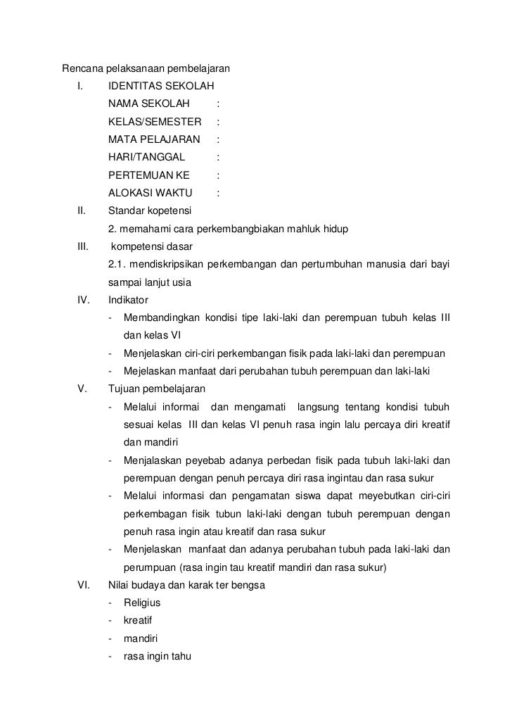 Rencana pelaksanaan pembelajaran  I.     IDENTITAS SEKOLAH         NAMA SEKOLAH            :         KELAS/SEMESTER       ...