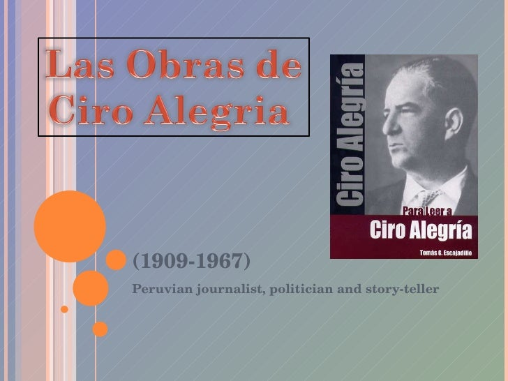 Peruvian journalist, politician and story-teller (1909-1967)