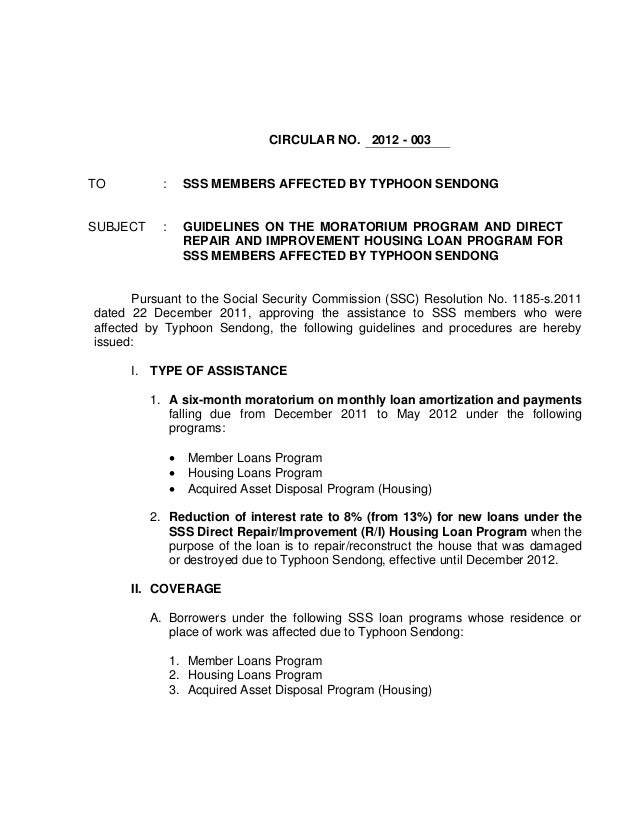 CIRCULAR NO. 2012 - 003TO          :       SSS MEMBERS AFFECTED BY TYPHOON SENDONGSUBJECT     :       GUIDELINES ON THE MO...