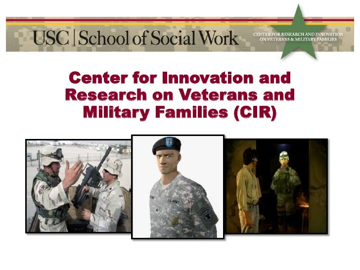 Center for Innovation and Research on Veterans and Military Families (CIR)<br />