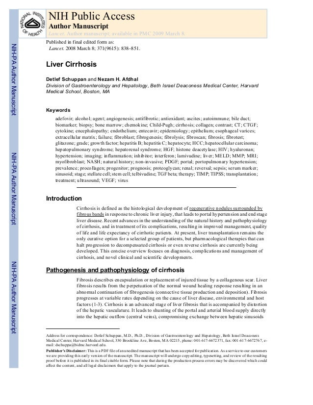 Liver Cirrhosis Detlef Schuppan and Nezam H. Afdhal Division of Gastroenterology and Hepatology, Beth Israel Deaconess Med...