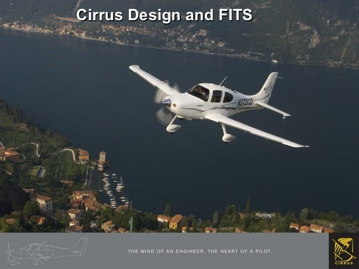 Cirrus Design and FITS