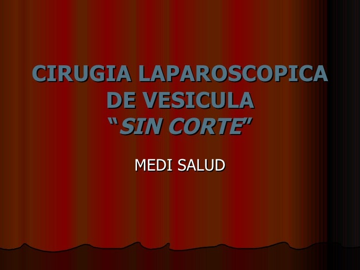 Cirugia Laparoscopica de Vesícula Medi Salud