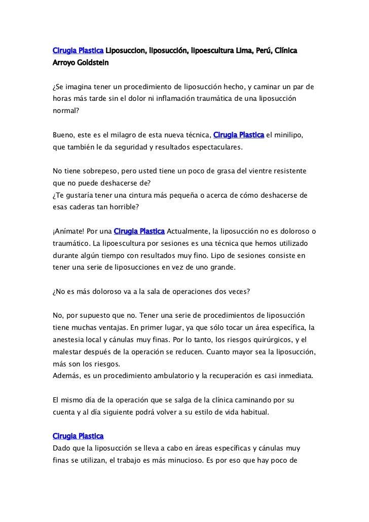 Cirugia Plastica Liposuccion, liposucción, lipoescultura Lima, Perú, ClínicaArroyo Goldstein¿Se imagina tener un procedimi...