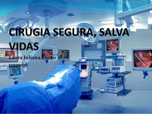Cirugia segura, salva vidas