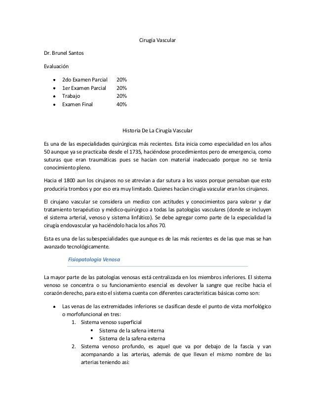 Cirugía VascularDr. Brunel SantosEvaluación       2do Examen Parcial      20%       1er Examen Parcial      20%       Trab...