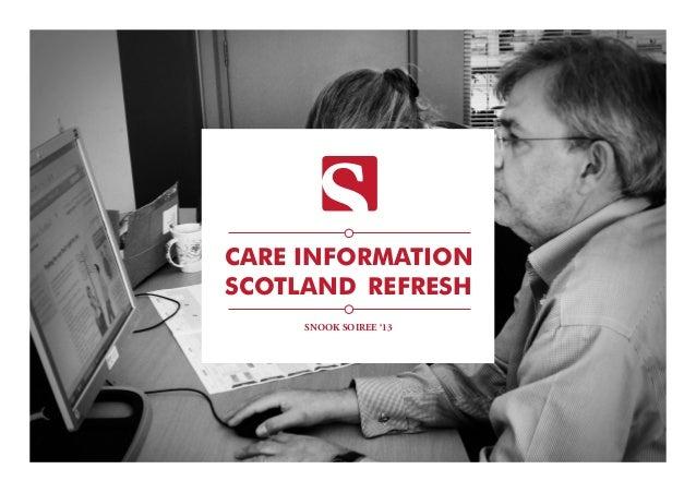 CARE INFORMATION SCOTLAND REFRESH SNOOK SOIREE '13