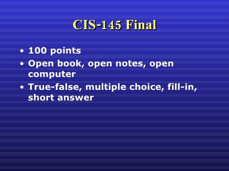 Cis145 Final Review