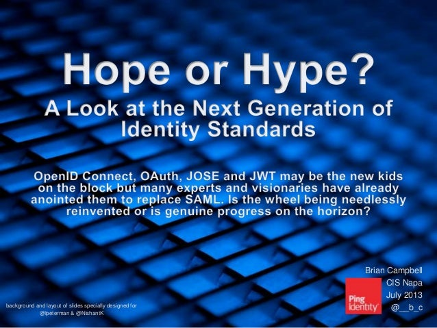 Hope or Hype: A Look at the Next Generation of Identity Standards