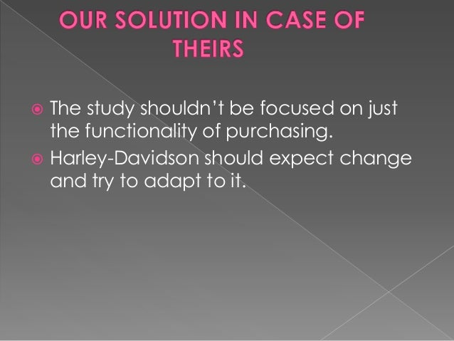 """harley davidson case study strategic management This senior paper report examines the harley-davidson (h-d) phenomenon from near bankruptcy to double-digit growth every year, h-d has something working for them that something is called""""strategic planning and development"""" with the growing global economy, companies are looking for ways to."""