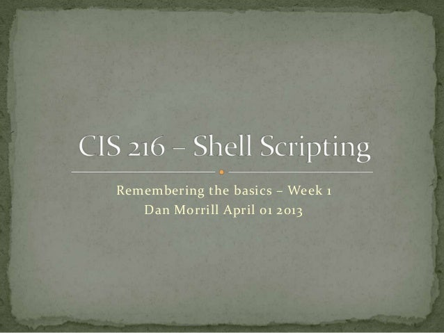 Cis 216 – shell scripting