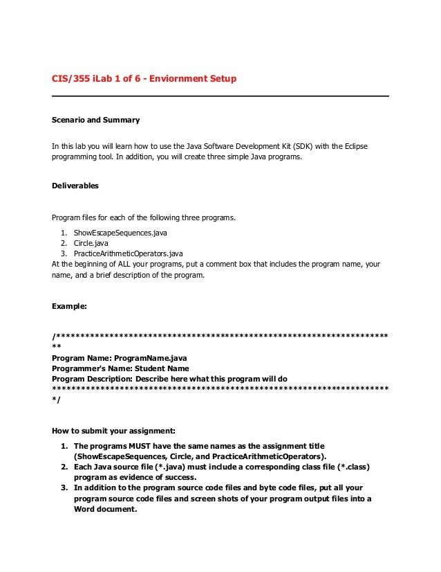 CIS/355 iLab 1 of 6 - Enviornment SetupScenario and SummaryIn this lab you will learn how to use the Java Software Develop...
