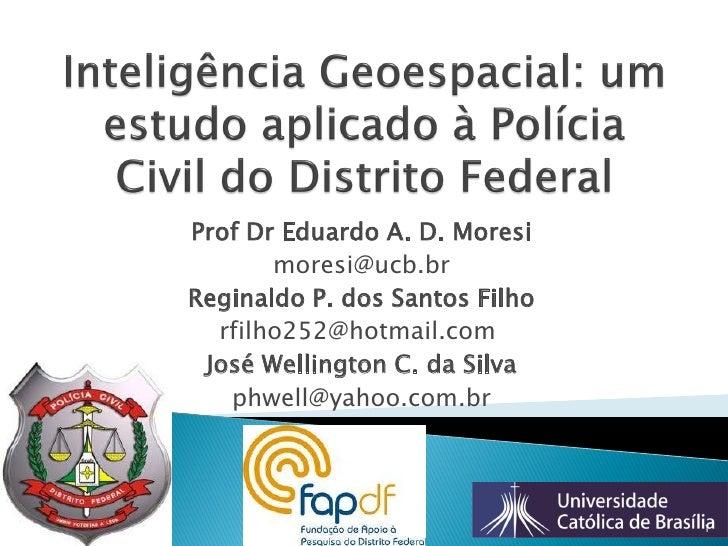 Inteligência Geoespacial: um estudo aplicado à Polícia Civil do Distrito Federal