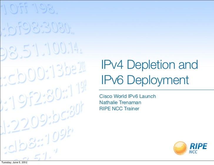 IPv4 Depletion & IPv6 Deployment