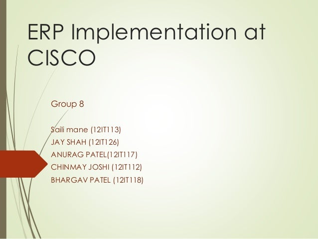 cisco system inc implementing erp case study