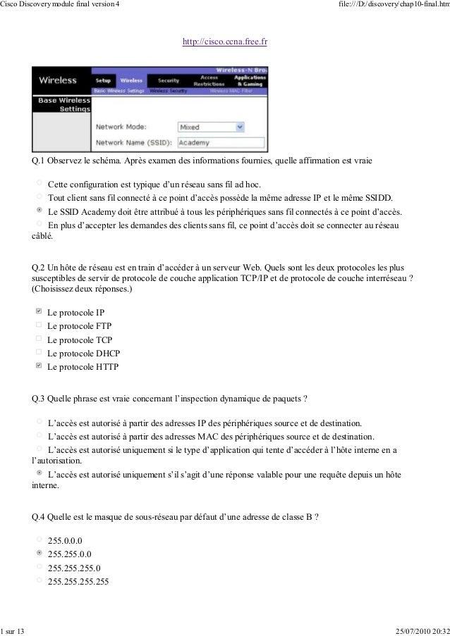 http://cisco.ccna.free.fr Q.1 Observez le schéma. Après examen des informations fournies, quelle affirmation est vraie Cet...