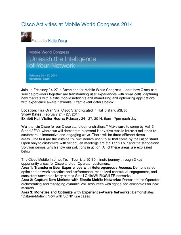 Cisco Activities at Mobile World Congress 2014 Posted by Kellie Wong  Join us February 24-27 in Barcelona for Mobile World...
