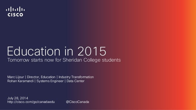 Cisco at DevTO - Tomorrow Starts Now for Sheridan College Students (July 28, 2014)