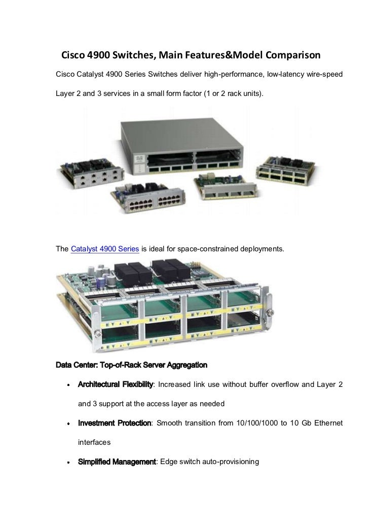 Cisco 4900 Switches, Main Features&Model ComparisonCisco Catalyst 4900 Series Switches deliver high-performance, low-laten...