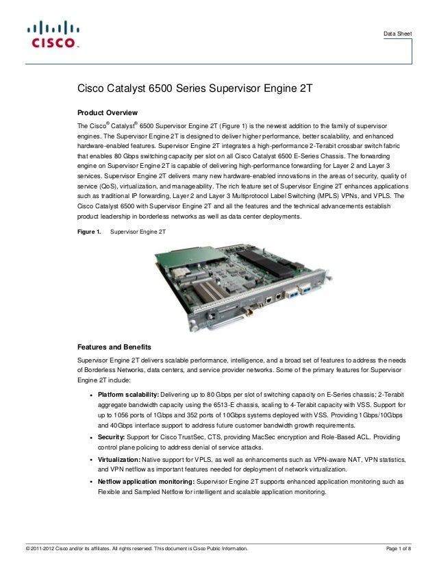 Data Sheet                        Cisco Catalyst 6500 Series Supervisor Engine 2T                        Product Overview ...
