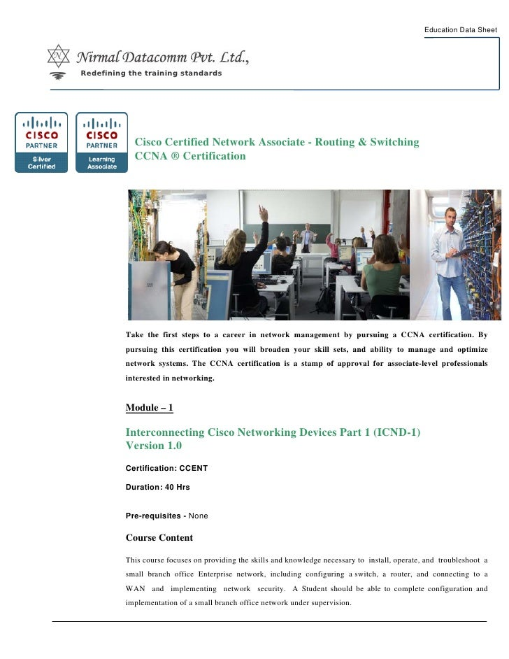 Education Data Sheet     Redefining the training standards                 Cisco Certified Network Associate - Routing & S...