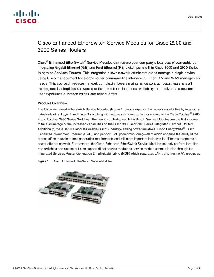 Data Sheet                       Cisco Enhanced EtherSwitch Service Modules for Cisco 2900 and                       3900 ...