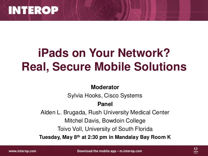 iPads on Your Network? Real, Secure Mobile Solutions
