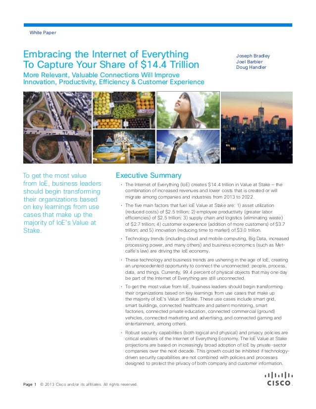 White Paper  Embracing the Internet of Everything To Capture Your Share of $14.4 Trillion  Joseph Bradley Joel Barbier Dou...