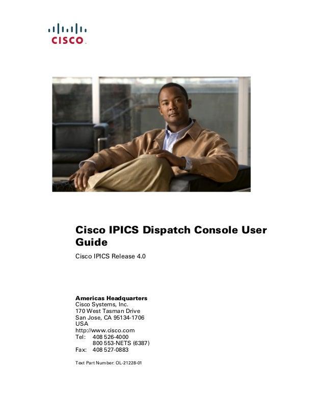 Americas Headquarters Cisco Systems, Inc. 170 West Tasman Drive San Jose, CA 95134-1706 USA http://www.cisco.com Tel: 408 ...