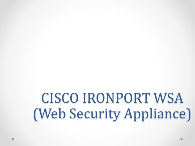 Ironport Wsa User Guide - niefnotitbu.files.wordpress.com